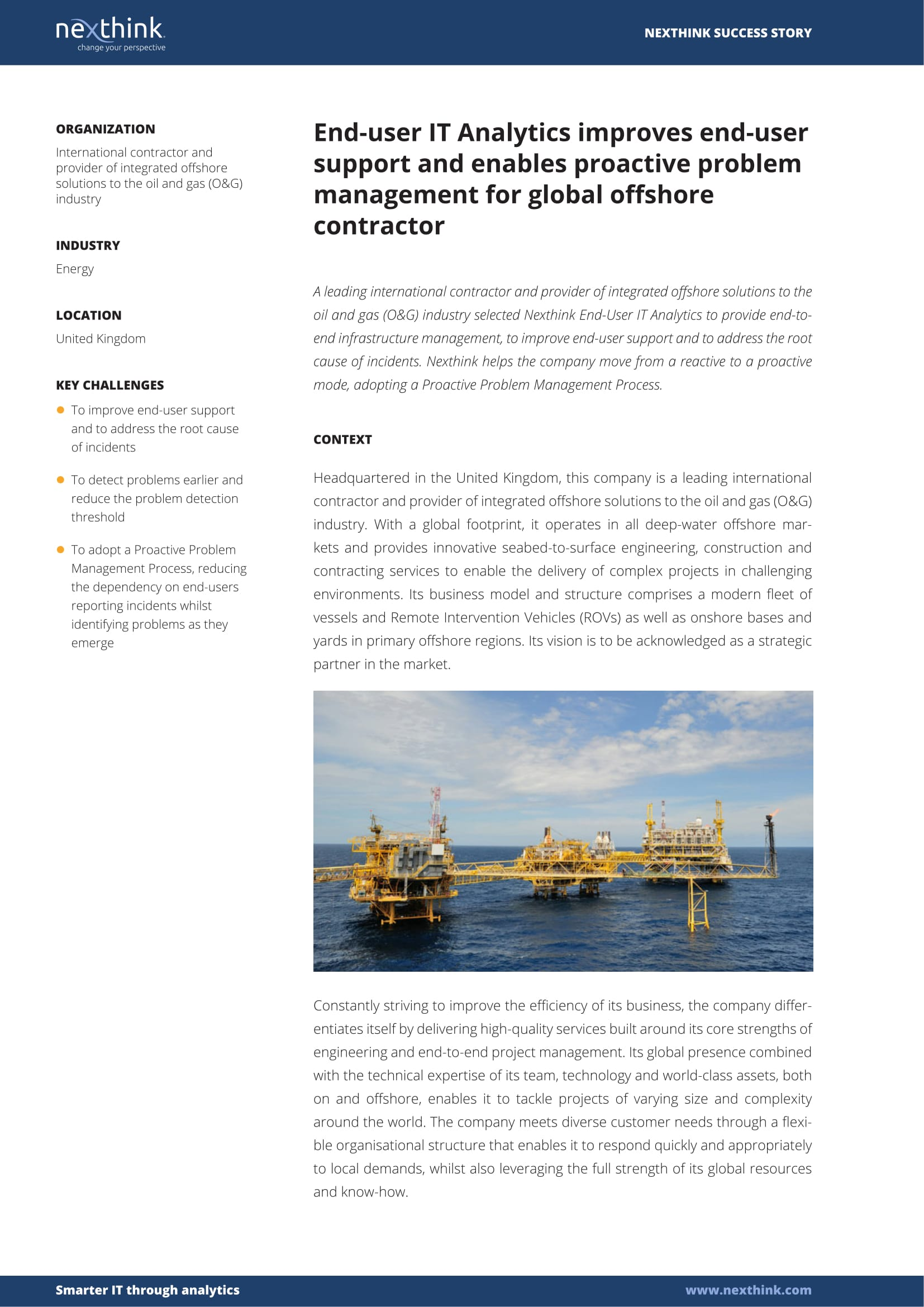 End-user IT Analytics improves end-user support and enables proactive problem management for global offshore contractor