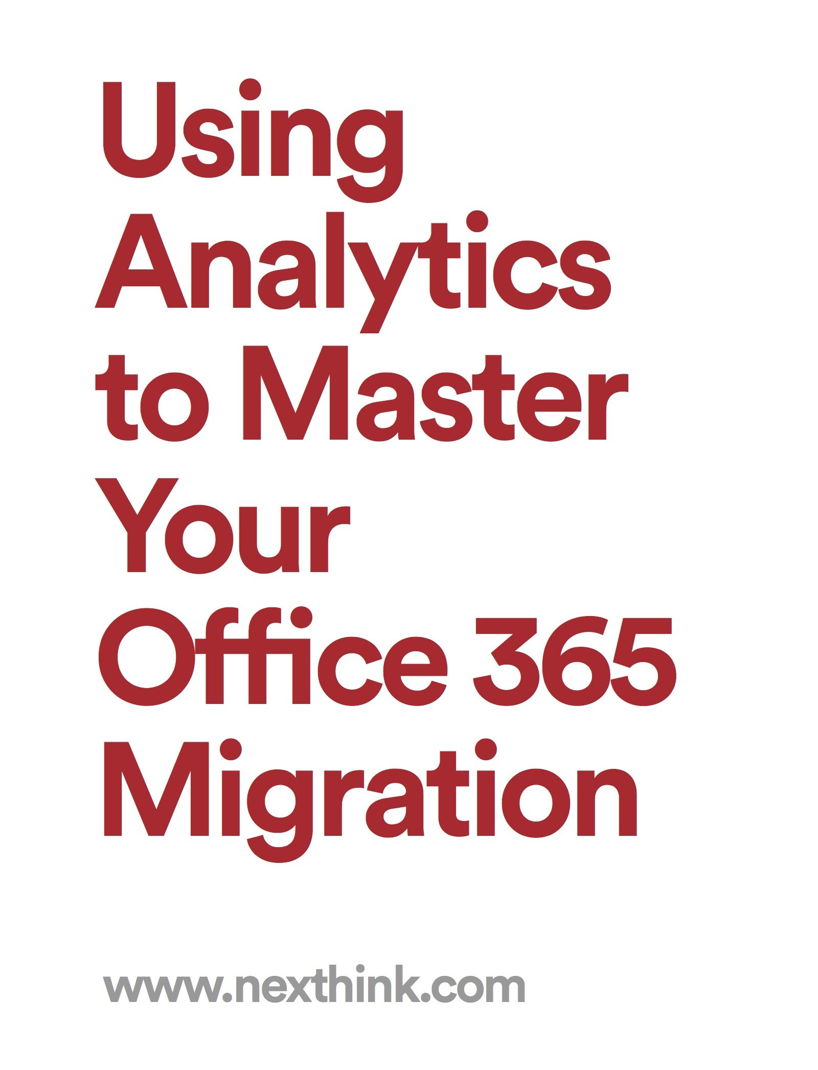 Using Analytics to Master Your Office 365 Migration