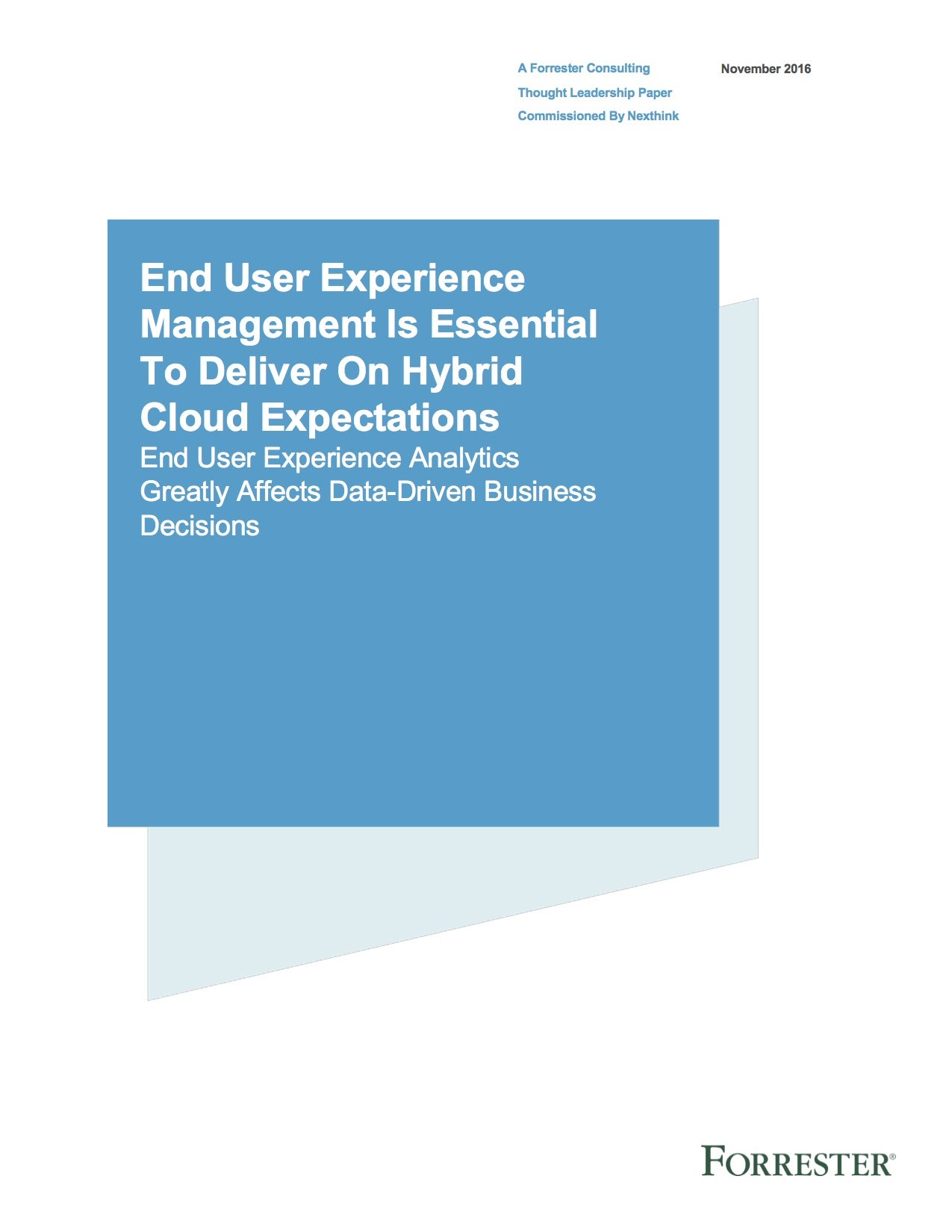 Forrester Research: End-user Experience Management is the key to delivering Hybrid Cloud Strategy