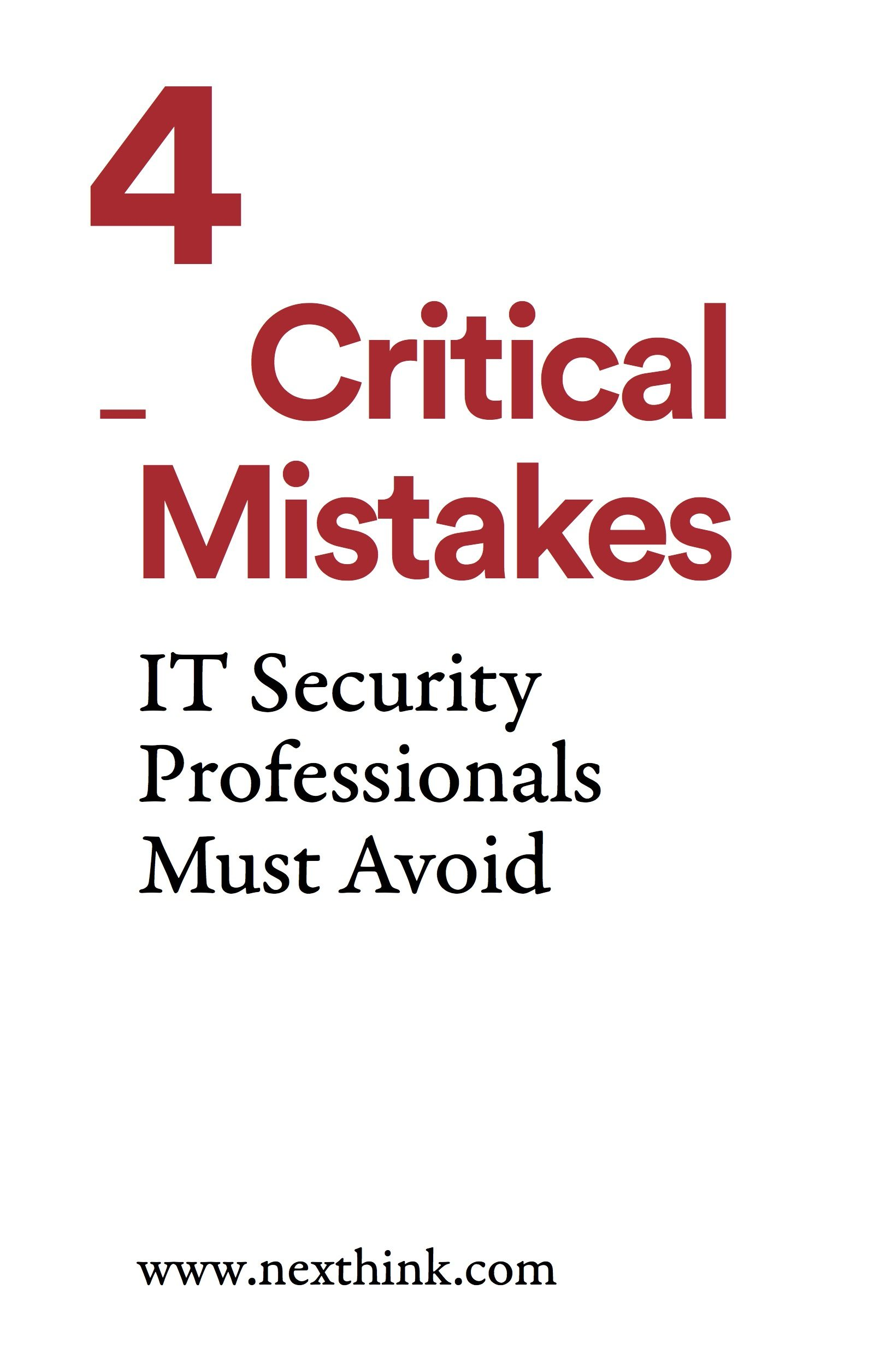 4 Critical Mistakes IT Security Professionals Must Avoid