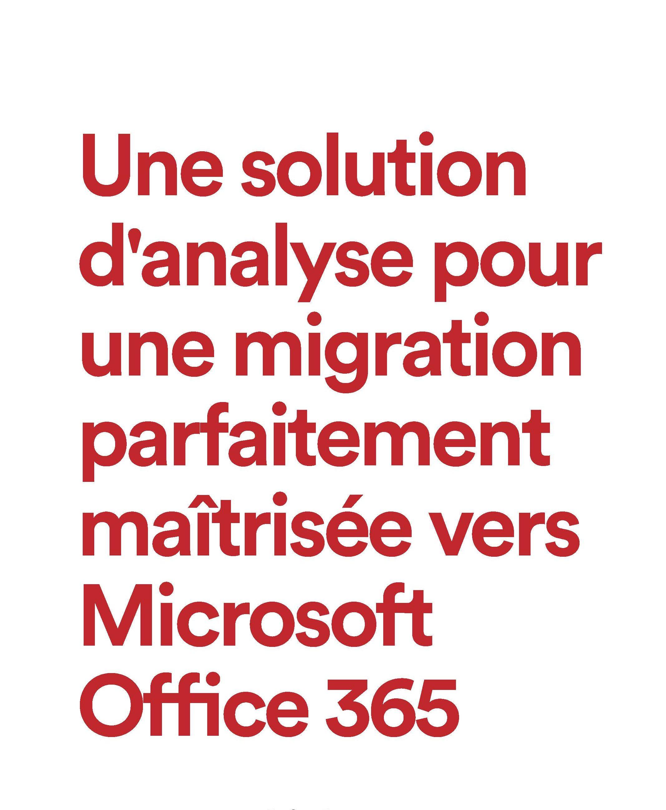 Maîtrisez votre migration vers Office 365