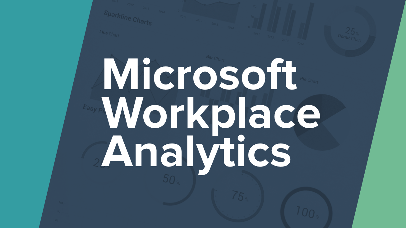 Microsoft Workplace Analytics: Great Start for Office 365, But What About Other Business Applications?