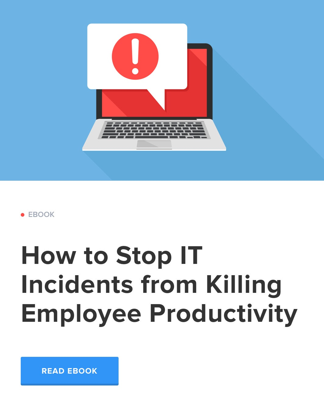 How to Stop IT Incidents From Killing Employee Productivity