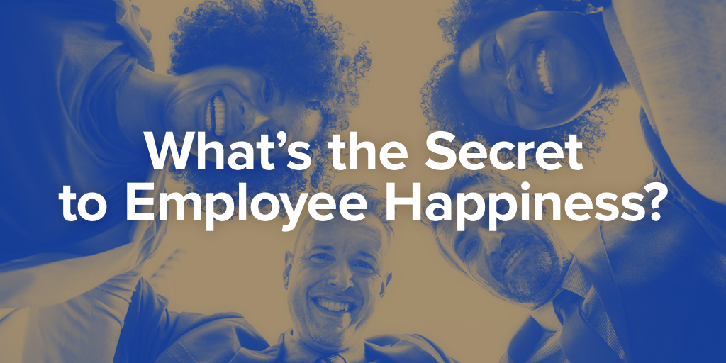 What's the Secret to Employee Happiness? A Productive Digital Workplace