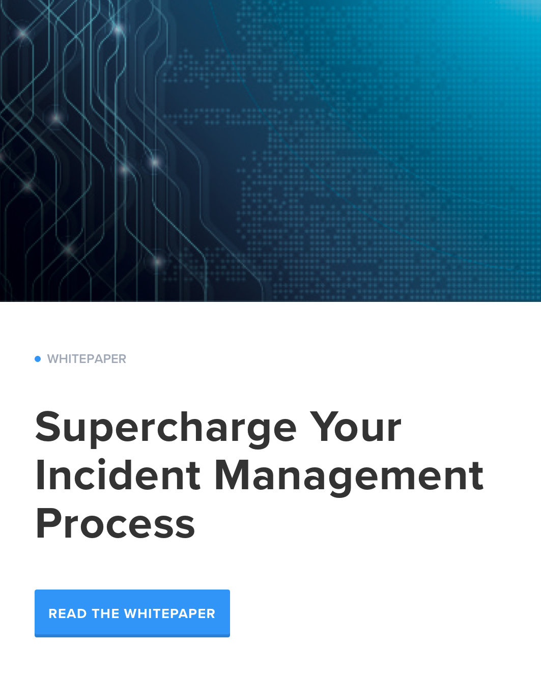 Supercharge Your Incident Management Process