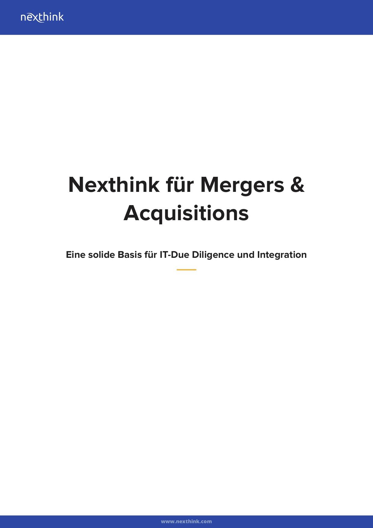 Nexthink für Mergers & Acquisitions: Eine solide Basis für IT-Due Diligence und Integration