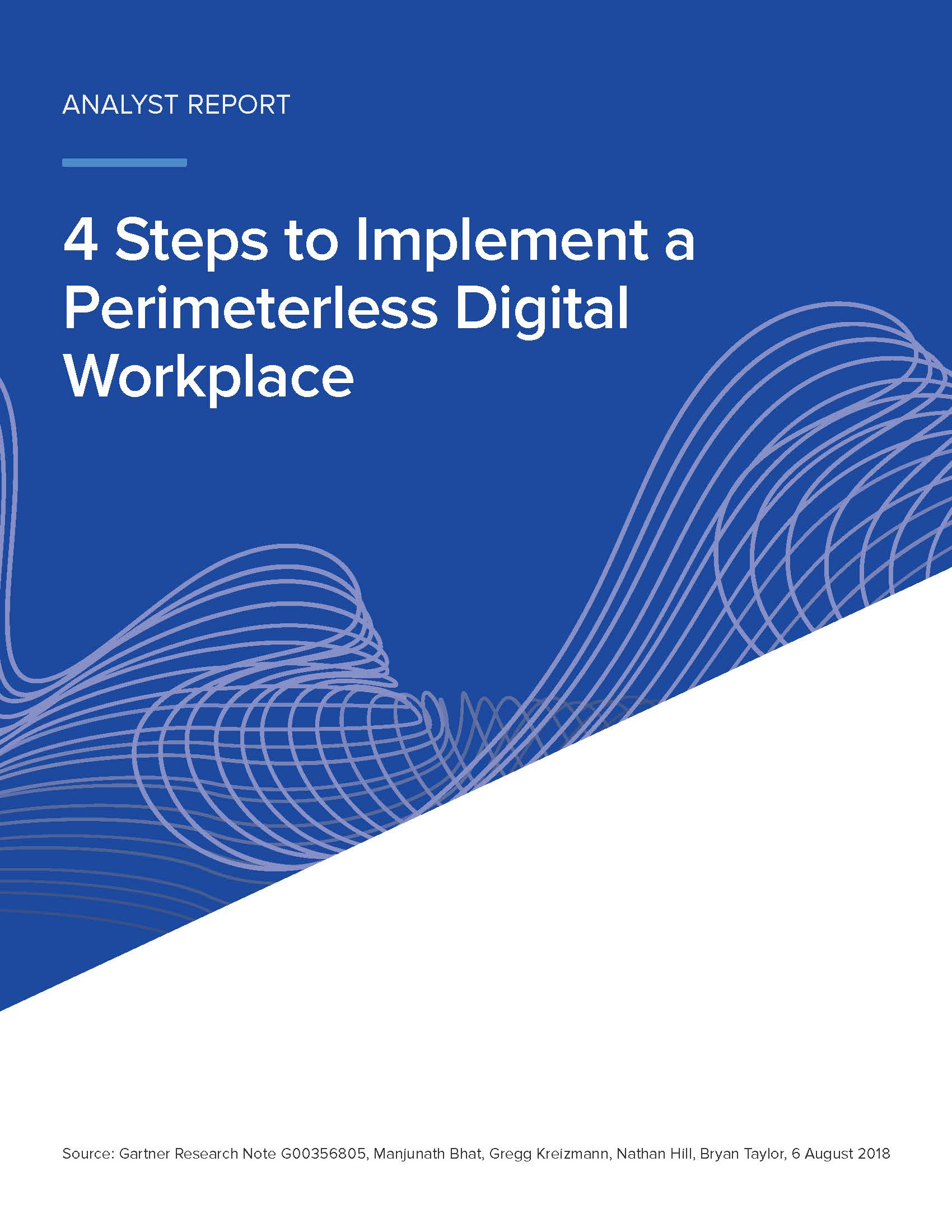 Gartner: 4 Steps to Implement a Perimeterless Digital Workplace