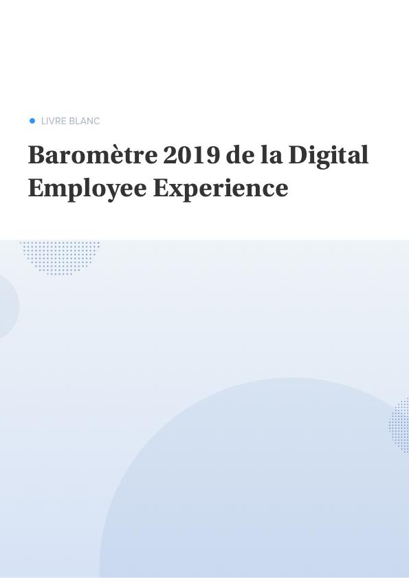 Baromètre 2019 de la Digital Employee Experience