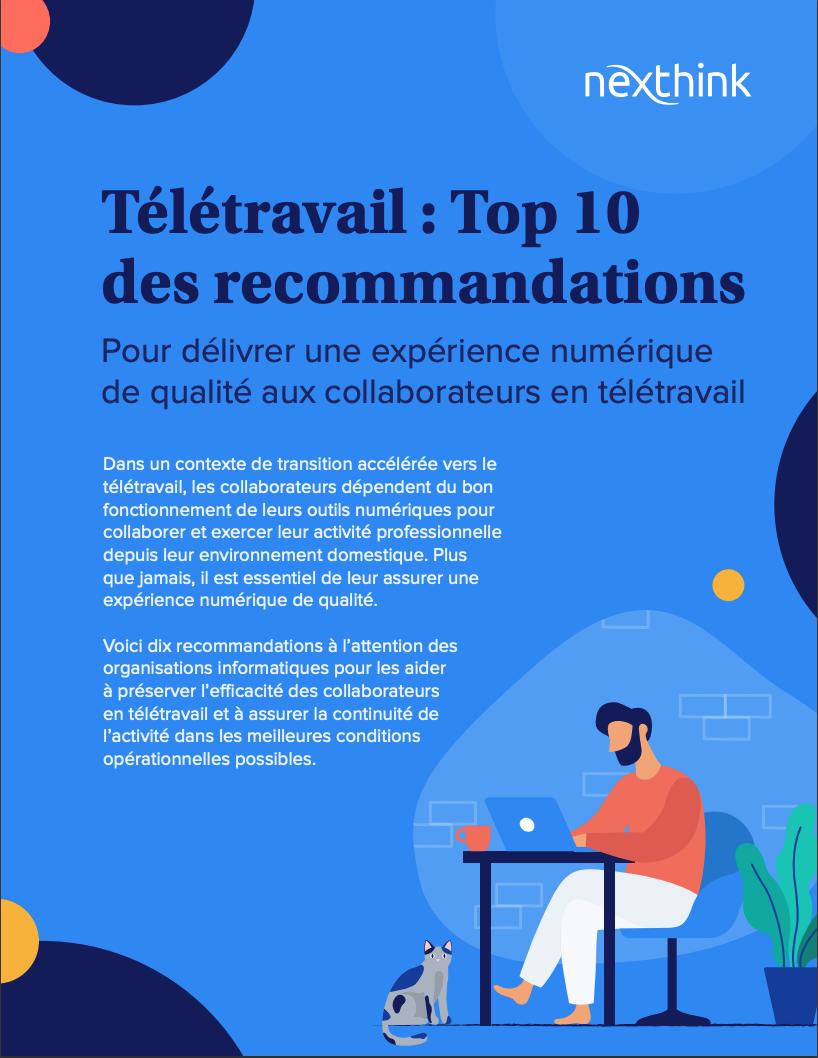 Télétravail: Top 10 des recommandations pour délivrer une expérience numérique de qualité aux collaborateurs en télétravail