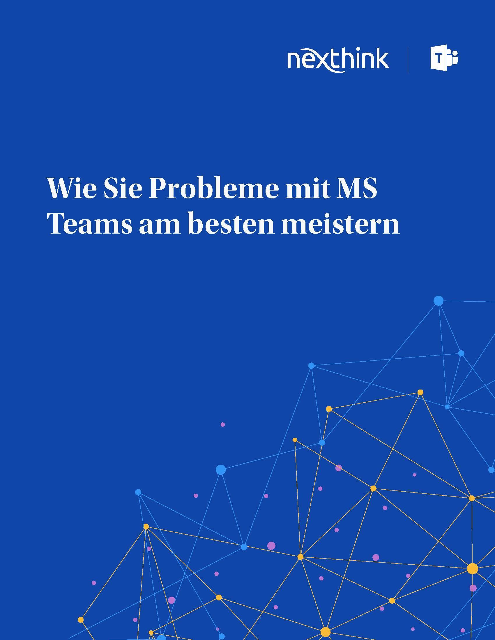Wie Sie Probleme mit MS Teams am besten meistern