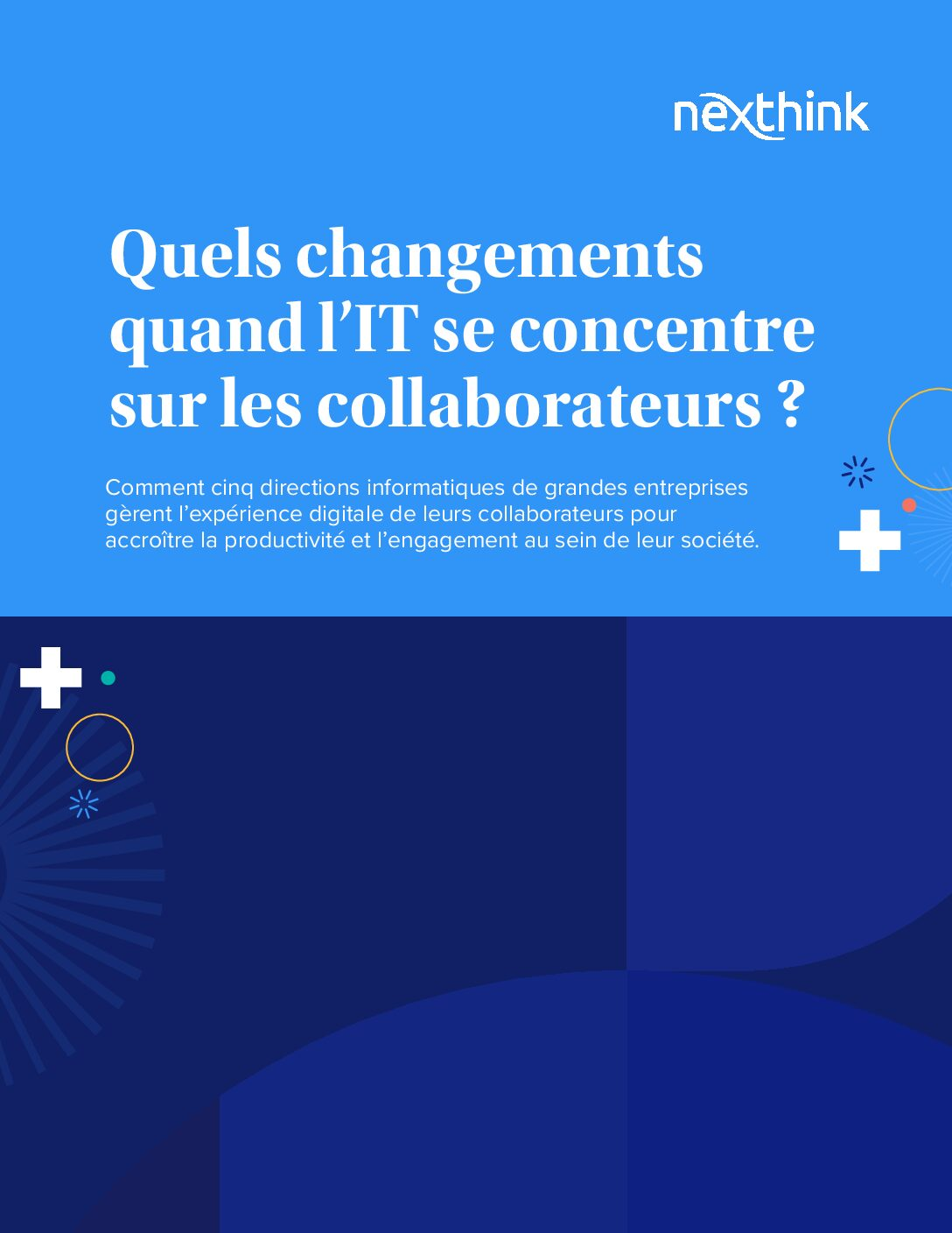 Quels changements quand l'IT se concentre sur les collaborateurs ?