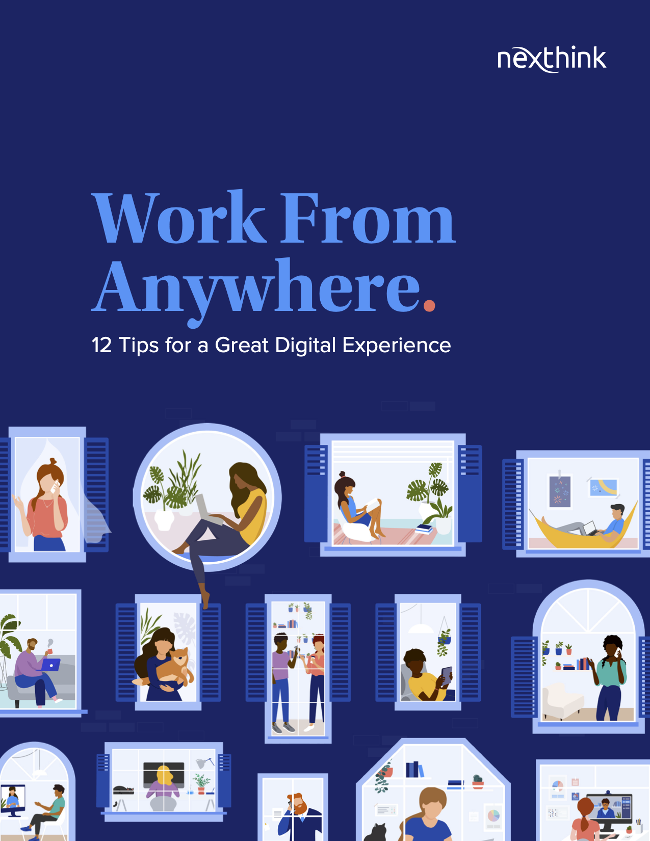 Work From Anywhere – 12 Tips to Help IT Support a Distributed Workforce