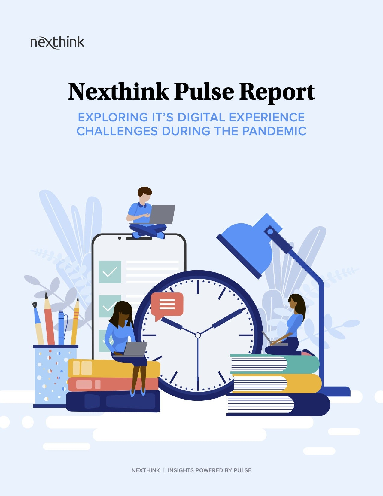 The Nexthink Pulse Report