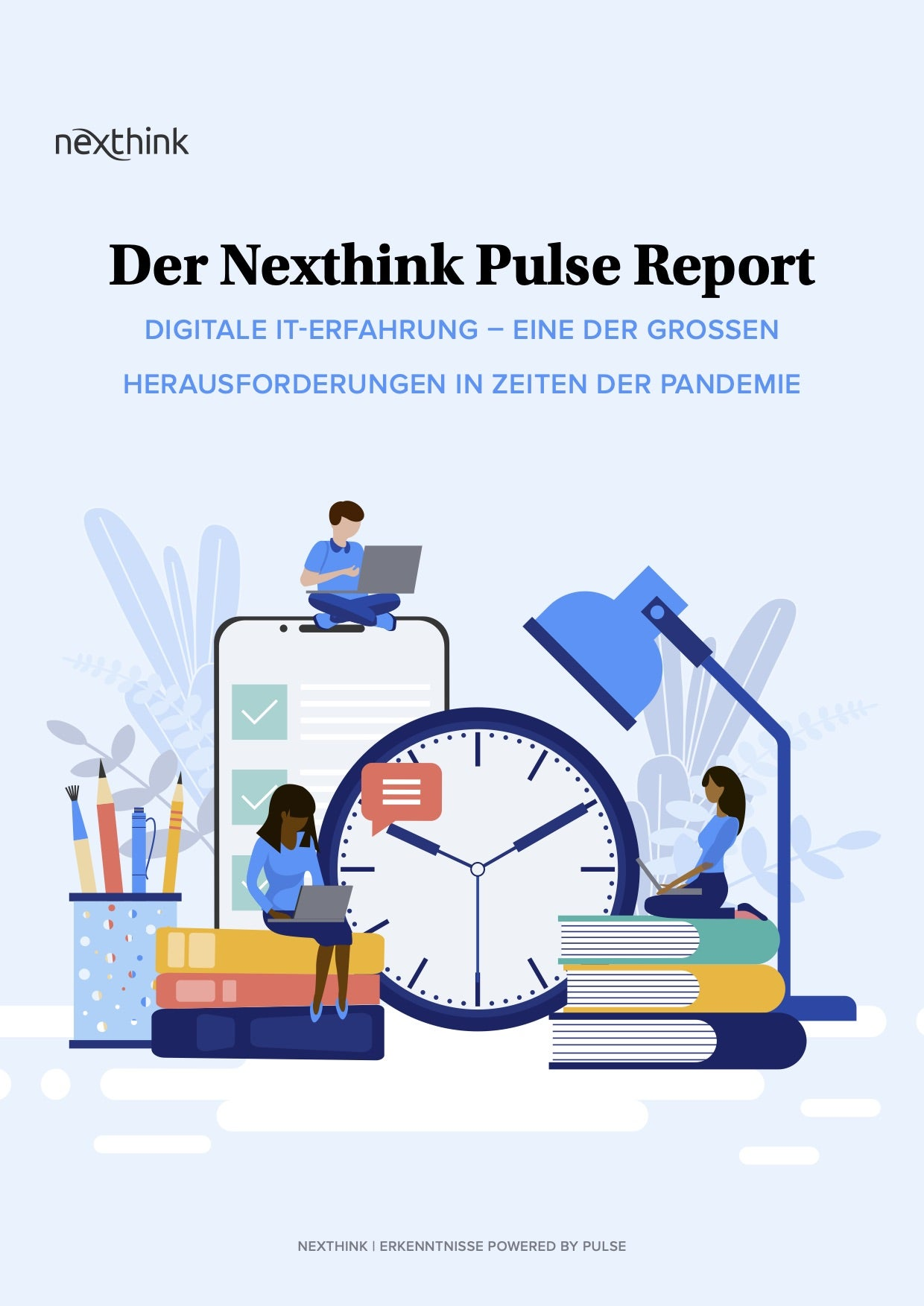 Der Nexthink Pulse Report