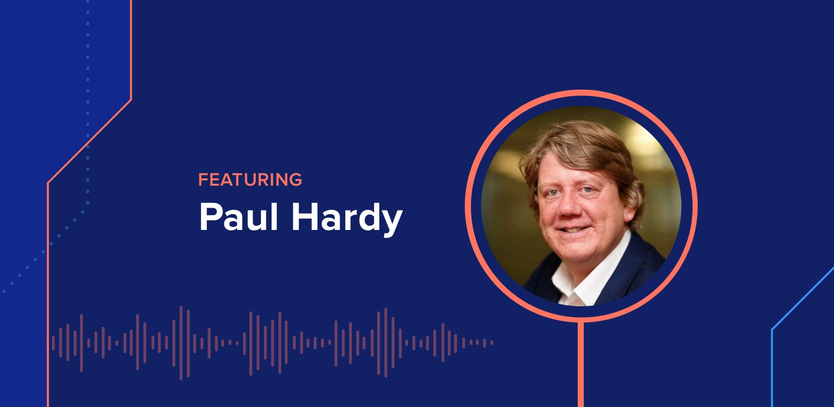 The DEX Show | Podcast #7 – A Human Approach to the Future of Work w/ Paul Hardy